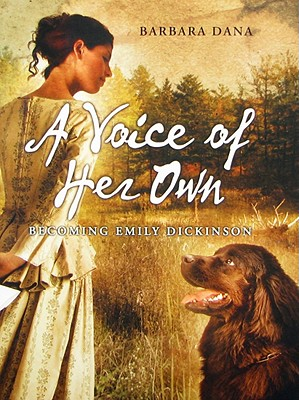 A Voice of Her Own By Dana, Barbara