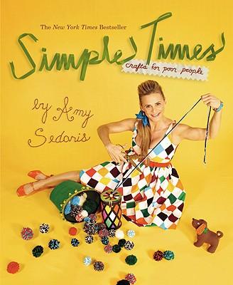 Simple Times By Sedaris, Amy